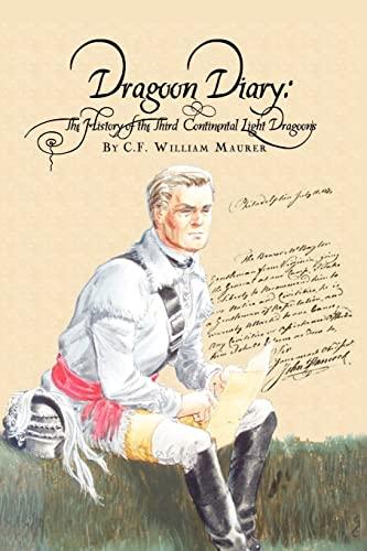 Dragoon Diary (Paperback): C.F. William Maurer