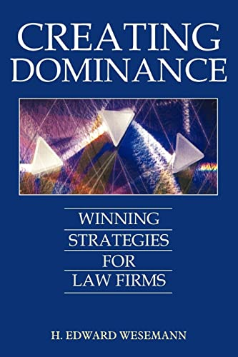 9781420831481: CREATING DOMINANCE: WINNING STRATEGIES FOR LAW FIRMS