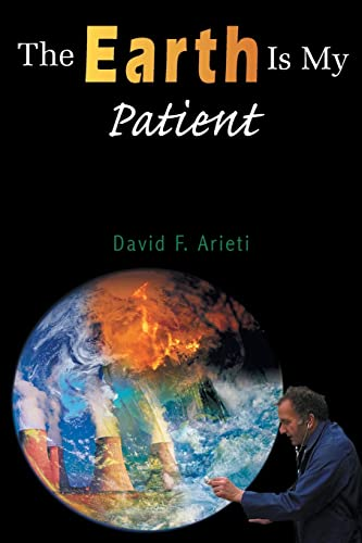 9781420832273: The Earth Is My Patient