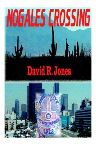 9781420832532: Nogales Crossing