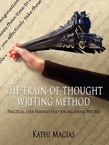 9781420832594: The Train-of-Thought Writing Method: Practical, User-friendly Help for Beginning Writers