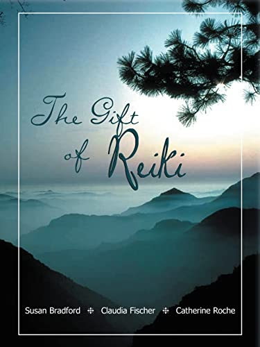 9781420832785: The Gift of Reiki