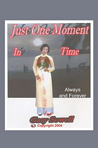 9781420833058: Just One Moment in Time: Always and Forever