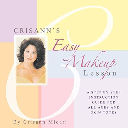 9781420833645: Crisann's Easy Makeup Lesson