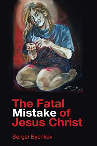 9781420833676: The Fatal Mistake Of Jesus Christ