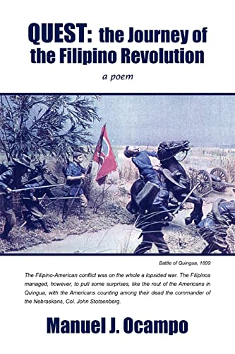 QUEST the Journey of the Filipino Revolution a poem: Manuel Ocampo