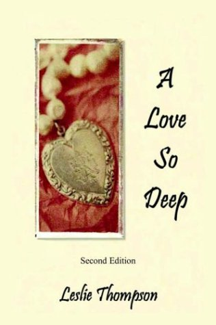 9781420834239: A Love So Deep: Second Edition