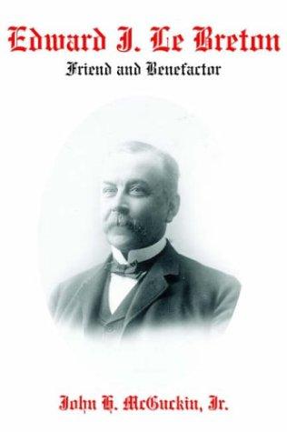 Edward J. Le Breton: McGuckin, John H., Jr.