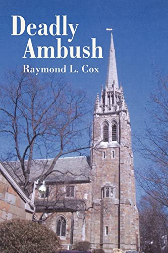 Deadly Ambush: Raymond L. Cox