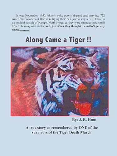 Along Came a Tiger !! (Paperback or: Hunt, J. R.