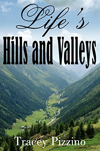 9781420835762: Life's Hills and Valleys