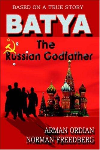 9781420836639: Batya: The Russian Godfather