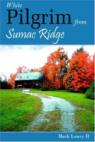 White Pilgrim from Sumac Ridge: Mark Lowry II