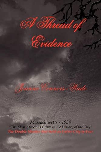 9781420838565: A Thread of Evidence