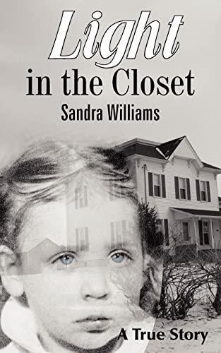 9781420838862: Light in the Closet