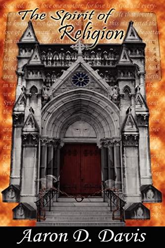 9781420839050: The Spirit of Religion