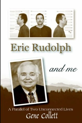 9781420839289: Eric Rudolph and Me