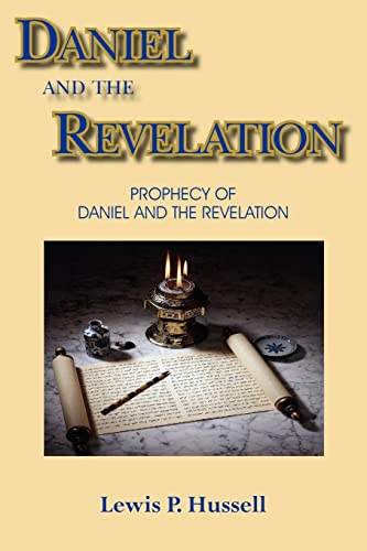 9781420839388: DANIEL AND THE REVELATION: PROPHECY OF DANIEL AND THE REVELATION