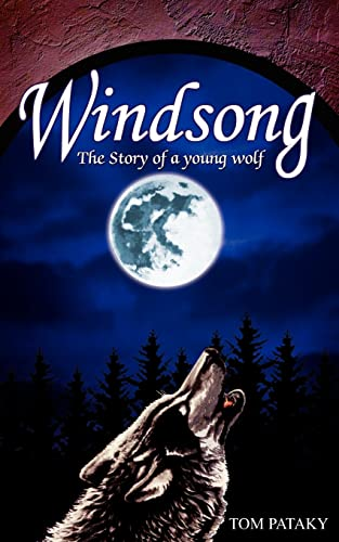 9781420842395: Windsong: The story of a young wolf