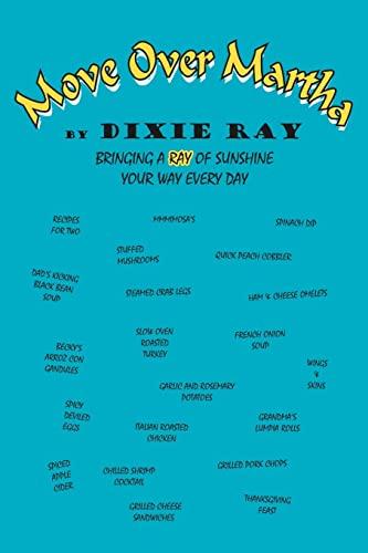 Move Over Martha: Bringing a Ray of: Dixie Ray