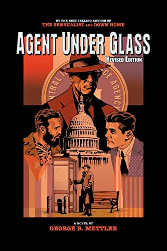 9781420844153: Agent Under Glass: Revised Edition