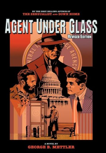 9781420844160: Agent Under Glass: Revised Edition