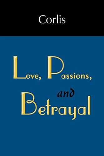 Love, Passions, and Betrayal: Corlis Martin