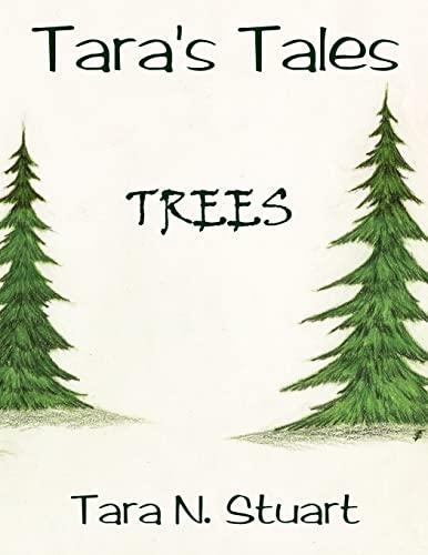 Tara's Tales: Trees: Stuart, Tara