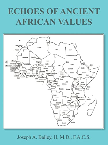 ECHOES OF ANCIENT AFRICAN VALUES: Joseph Bailey