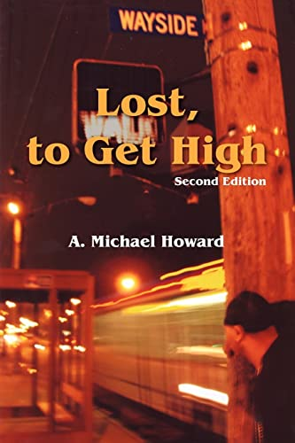 9781420847673: Lost, to Get High / The Greatest Trick