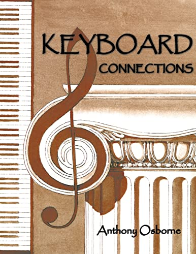 9781420847833: KEYBOARD CONNECTIONS: Proportion and temperament in music and architecture. Equal temperament, the golden section and a few other mysteries