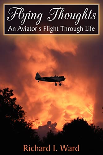 9781420849202: Flying Thoughts: An Aviator's Flight Through Life