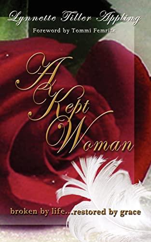 A Kept Woman: Lynnette Tiller Appling