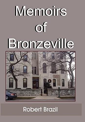 Memoirs of Bronzeville: Robert Brazil