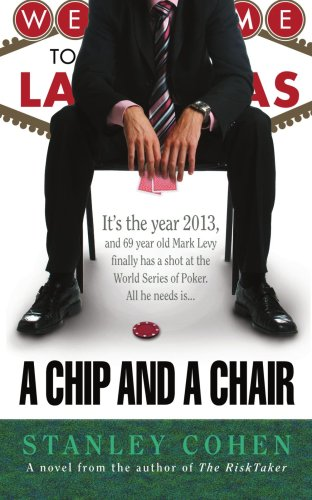9781420851809: A Chip And A Chair: The 2013 World Series of Poker