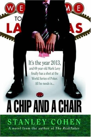 9781420851816: A Chip And A Chair: The 2013 World Series of Poker
