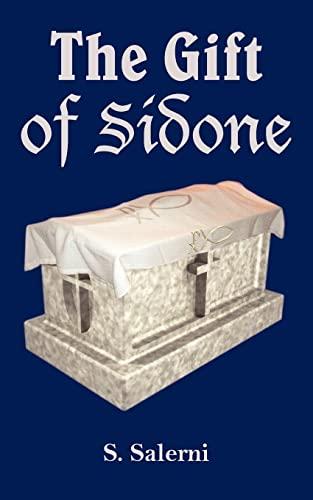 The Gift of Sidone: Sal Salerni