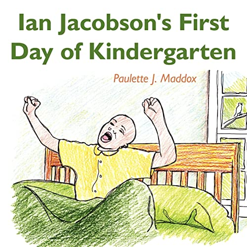 9781420852530: Ian Jacobson's First Day of Kindergarten