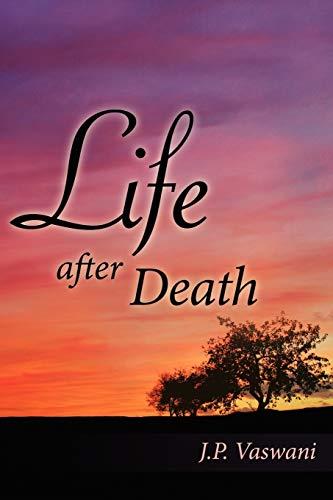 Life after Death: J. P. Vaswani
