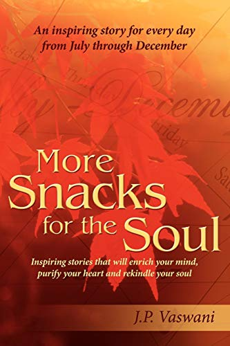 9781420853636: More Snacks for the Soul: Inspiring stories that will enrich your mind, purify your heart and rekindle your soul