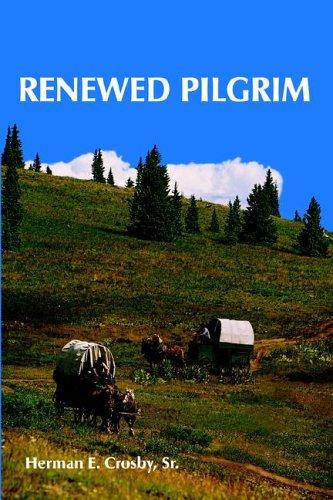 9781420854480: RENEWED PILGRIM