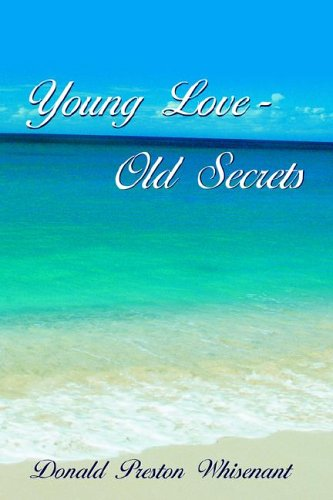 Young Love-Old Secrets: Donald Preston Whisenant