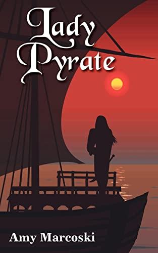 9781420855098: Lady Pyrate