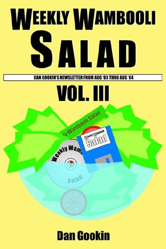 Weekly Wambooli Salad Vol. III (9781420855128) by Dan Gookin