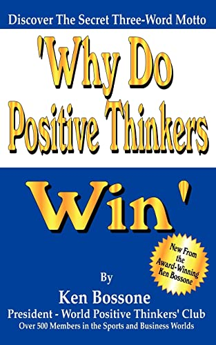 9781420856606: Why Do Positive Thinkers Win