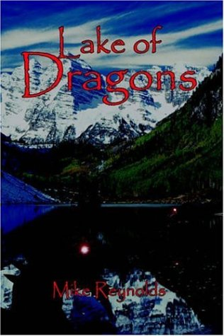 Lake of Dragons (1420857010) by Reynolds, Mike