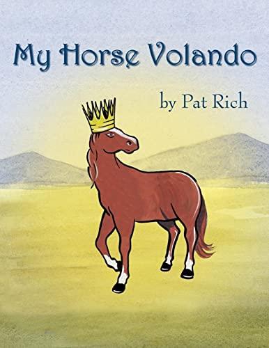 My Horse Volando: Margaret Rich