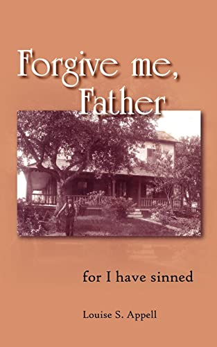 9781420857573: Forgive me, Father: for I have sinned