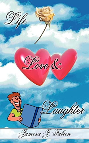 Life Love Laughter Stories Poems to Make You Laugh: Jamesa Fabien