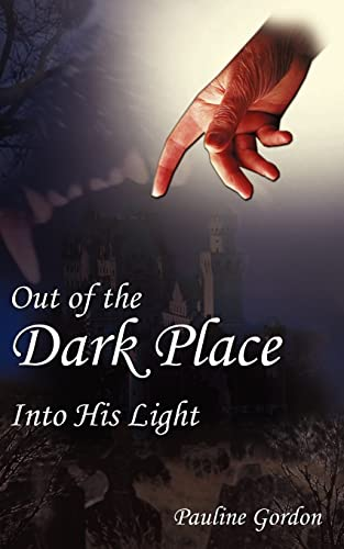 Out of the Dark Place Into His Light: Pauline Gordon